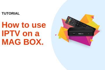 IPTV ON MAG BOX - Tutorial - IPTV Subscription-MAG BOX Tutoriel